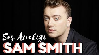 Sam Smith Ses Analizi
