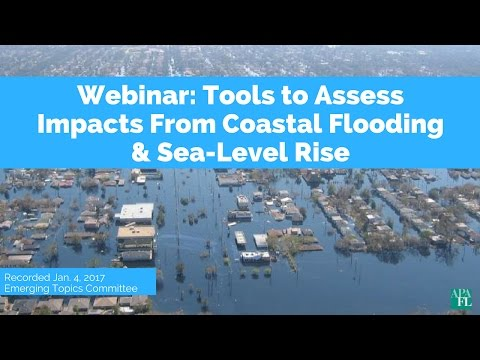 Emerging Topics Webinar: Tools to Asses the Impacts from Coastal Flooding & Sea Lever Rise