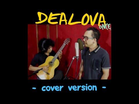 DEALOVA - ONCE (Alex & Galuh version)