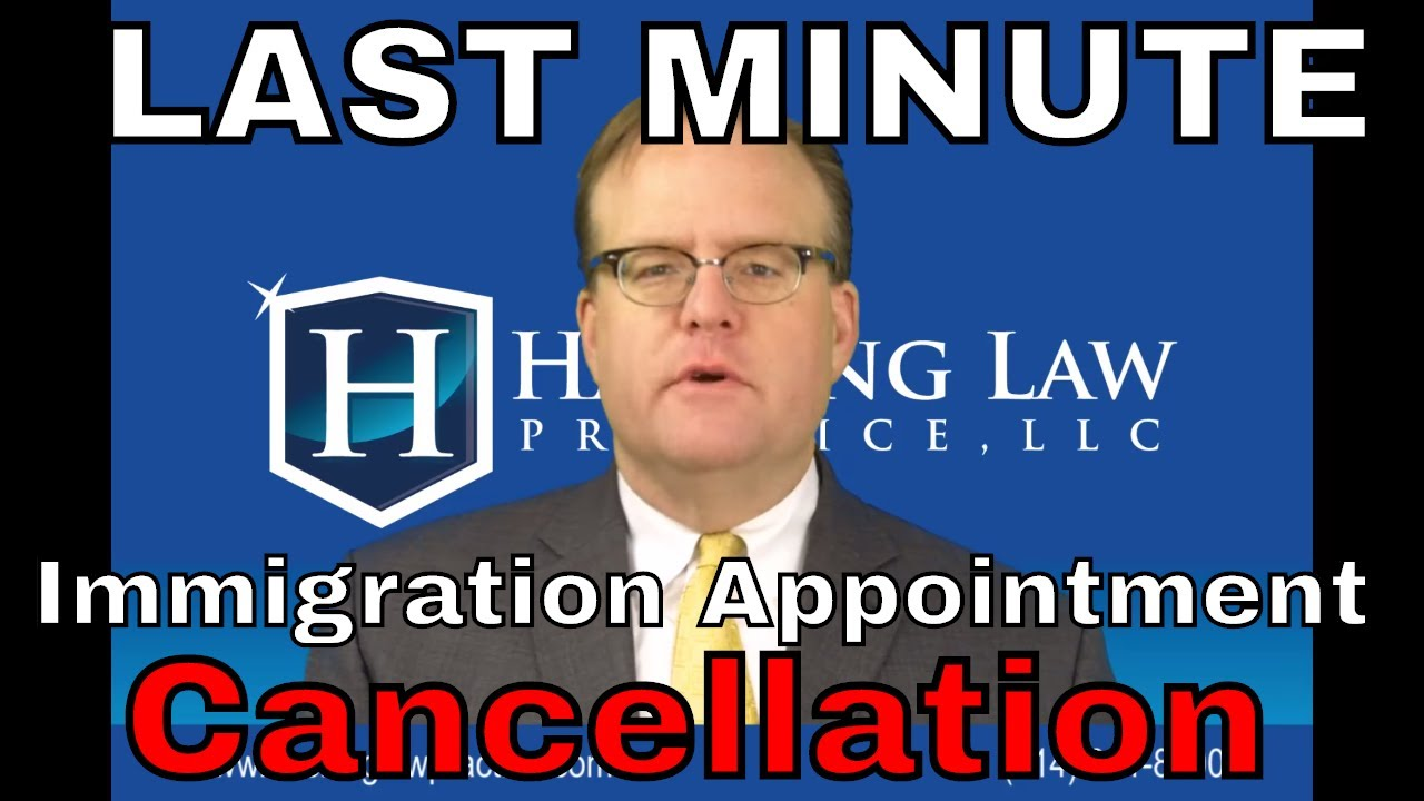How can I cancel my immigration appointment at the last minute?