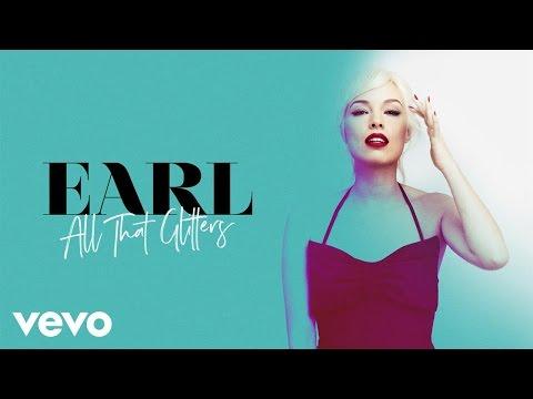 Earl  All That Glitters  Audio