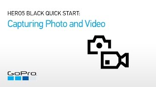02.GoPro: HERO5 Black - Capturing Photos and Video