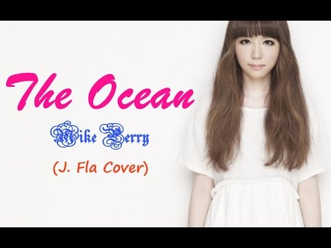 Mike Perry - The Ocean | J. Fla Cover [Lyrics]
