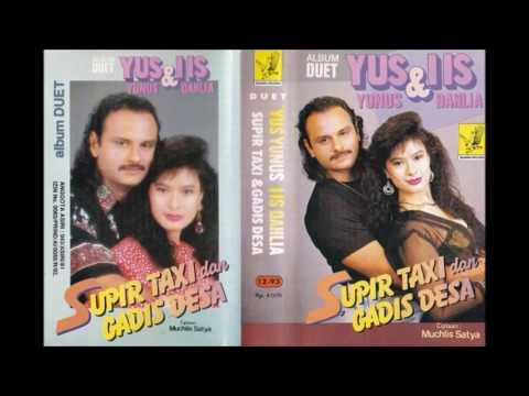 Yus Yunus & IIs Dahlia - Supir Taxi Dan Gadis Desa {by Sonny Sendu} Dangdut