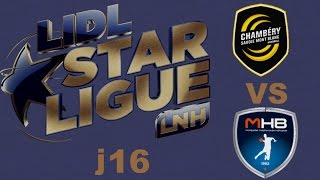 Chambéry VS Montpellier Handball LIDL STARLIGUE j16