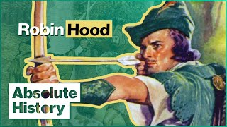 Who Was Robin Hood? | Absolute History