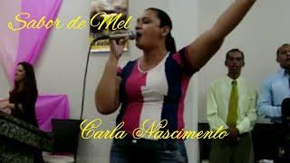"""Cantora Carla Nascimento Louvor """"Sabor de Mel"""" Igreja Promessa de Deus"""