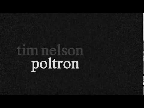 tim nelson: poltron