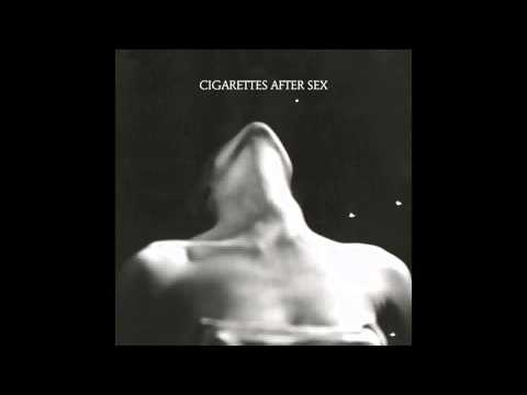 Cigarettes After Sex - I'm a Firefighter