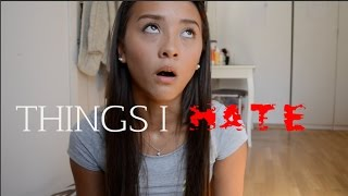 THINGS I HATE | Iselin Martinsen