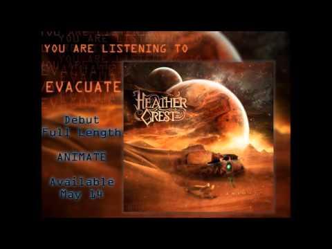 Heathercrest - Evacuate [HQ]