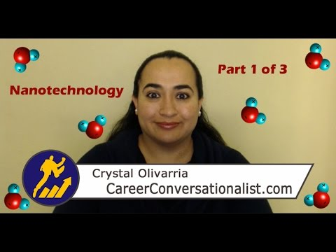 What Is Nanotechnology? Is It A Promising Career Path? (Part 1 of 3)