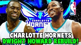 REBUILDING THE CHARLOTTE HORNETS! CAN DWIGHT HOWARD BECOME SUPERMAN AGAIN? NBA 2K17 MY LEAGUE