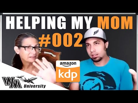 how-to-get-started-with-amazon-kdp-in-2020- -helping-my-mom-with-kindle-direct-publishing-part-2