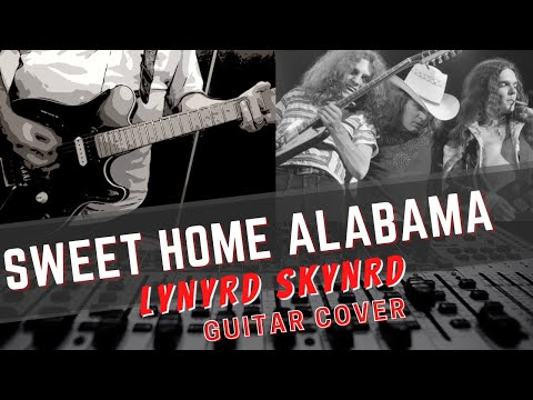 Lynyrd Skynyrd  Sweet Home Alabama  Guitar