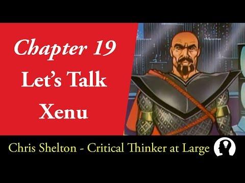 Let's Talk Xenu (Deconstructing Scientology: Chapter 19)