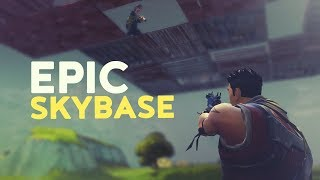EPIC SKYBASE (Fortnite Battle Royale)