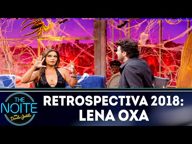 Retrospectiva 2018: Lena Oxa | The Noite (30/01/19)