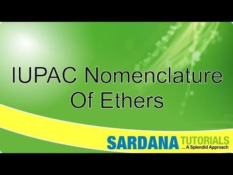 IUPAC Nomenclature Of Ethers