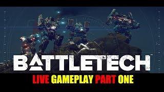 BATTLETECH Beta LIVE Gameplay Part One