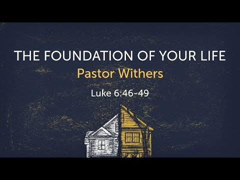 The Foundation of Your Life (7/4/2021)