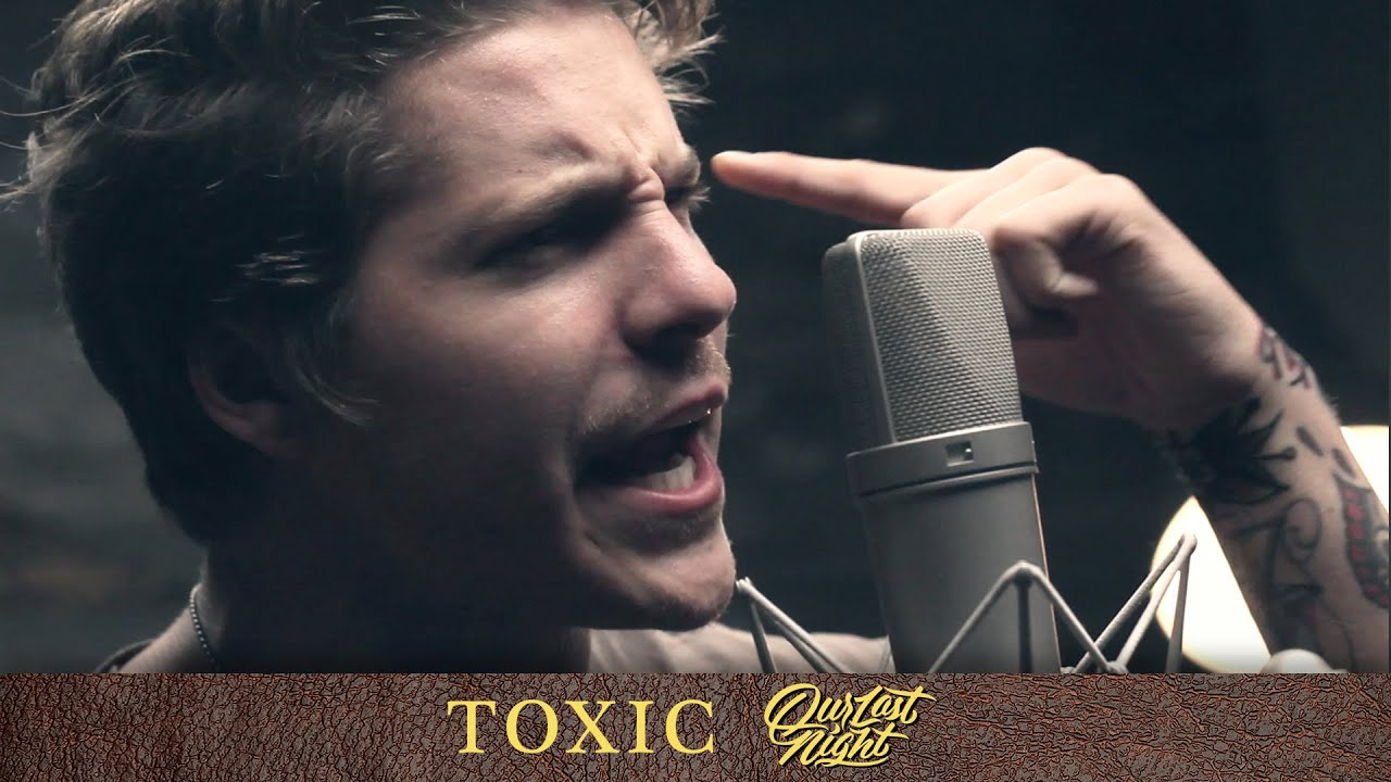 Britney Spears - 'Toxic' (cover by Our Last Night)