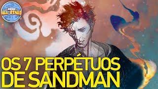 OS 7 PERPÉTUOS DE SANDMAN