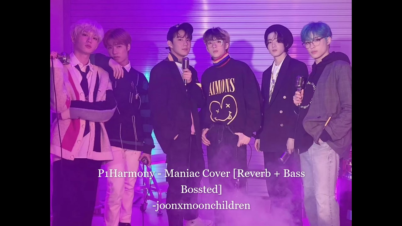 Download P1Harmony - Maniac Cover Reverb + Bass Boosted