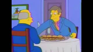 Steamed Hams but skinner is an odd fellow and trolls chalmers