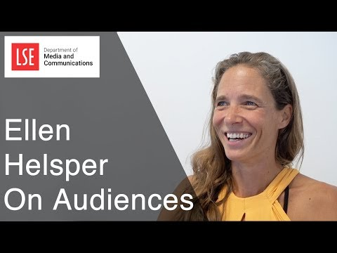 LSE Media & Communication: Ellen Helsper On Audience Research