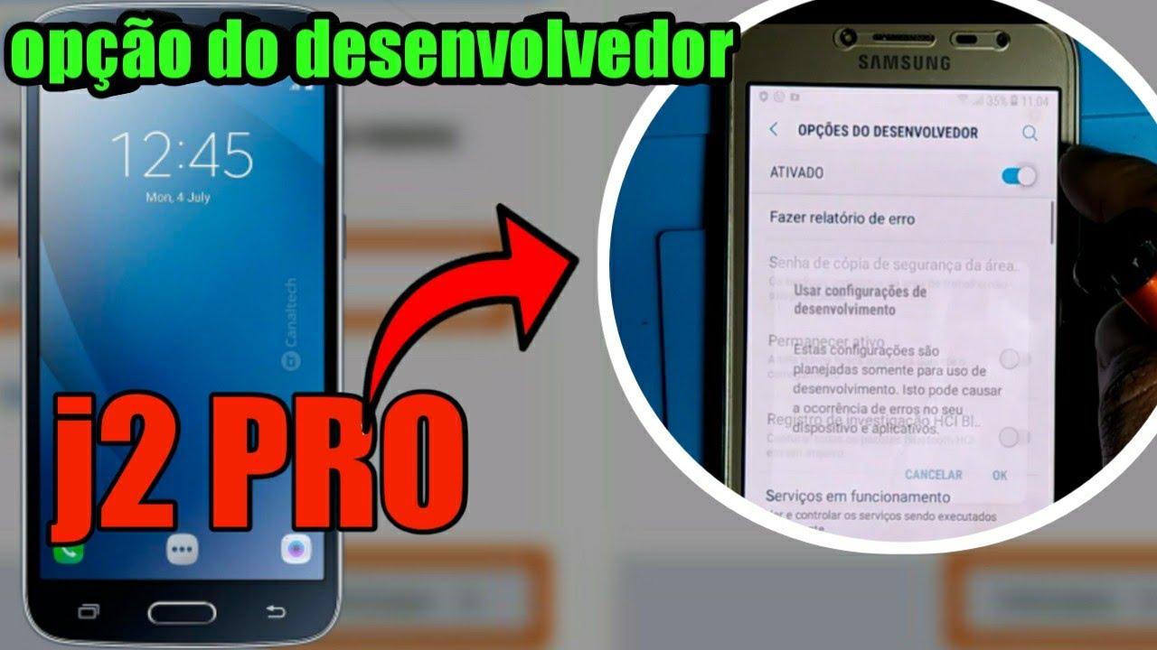 Como ativar a opção de desenvolvedor celular Samsung J2 pro