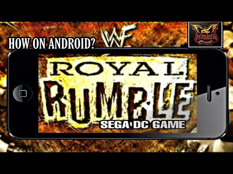 HOW TO PLAY WWF ROYAL RUMBLE SEGA DREAMCAST GAME ON ANDROID MUST WATCH