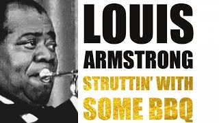 Louis Armstrong - Struttin' With Some BBQ Suite
