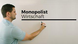 Monopol/Monopolist, Berufkolleg, Wirtschaft, Verwaltung, Nachhilfe online, Hilfe in Mathe