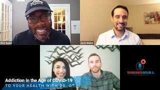 Addiction in the Age of COVID-19   Episode #87