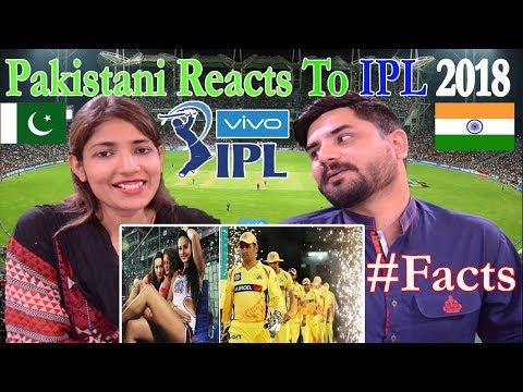 Pakistani Reacts To | IPL 2018 | Amazing Facts about IPL | Indian Premier League