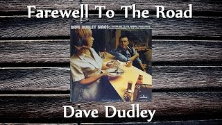 Watch Dave Dudley Farewell To The Road video