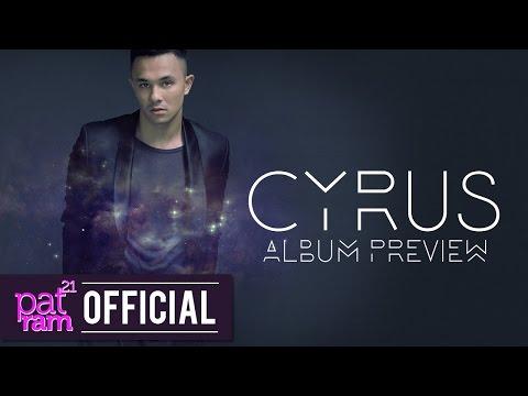 CYRUS - CYRUS [Album Preview]
