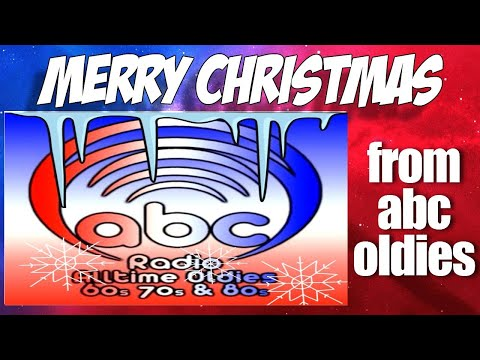 abc Oldies | 60s 70s 80s Internet Radio Station | Merry Christmas