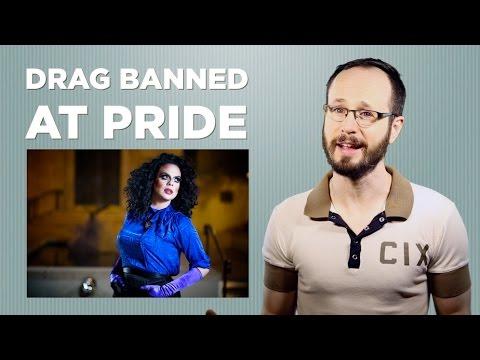 Drag Banned at Pride