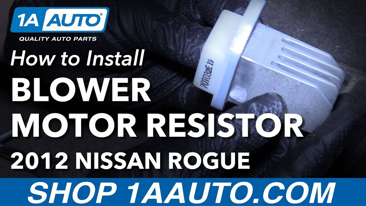 how to replace blower motor resistor 08-13 nissan rogue