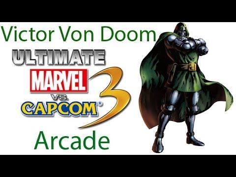 Ultimate Marvel VS Capcom 3 Arcade - Doctor Victor Von Doom {& The Masked Villans Team}