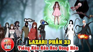 Câu Chuyện Lazari Phần 33: Tiếng Kền Kền Réo Vong Hồn Và Lễ Hội Halloween Đáng Nhớ