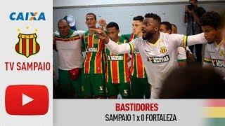 Bastidores | Sampaio 1 x 0 Fortaleza | Tv Sampaio