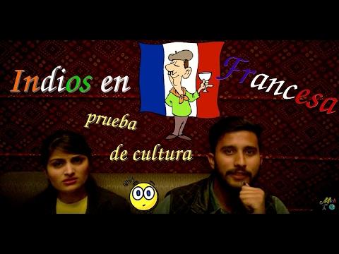 Hindus hablan de Francia, mi pais (pronto colombianos). Ustedes sabrian responder a mis preguntas?