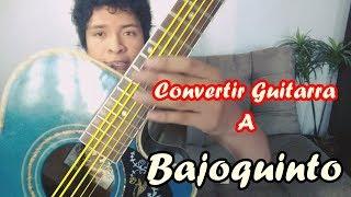 Convertir Guitarra En Bajoquinto 100 Real No Fake