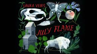 Laura Veirs - Wide Eyed, Legless