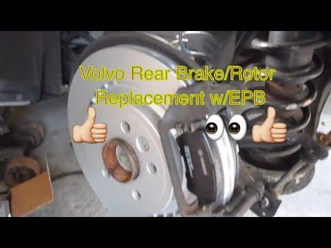 Volvo Rear Brake replacement w/ electronic parking brake EPB