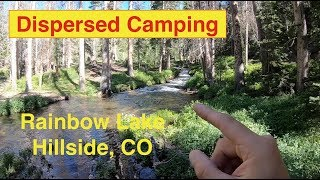Dispersed Camping in Hillside Colorado at Rainbow Lake