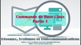 Commande de Base Linux - Partie 1 (KHALID KATKOUT)